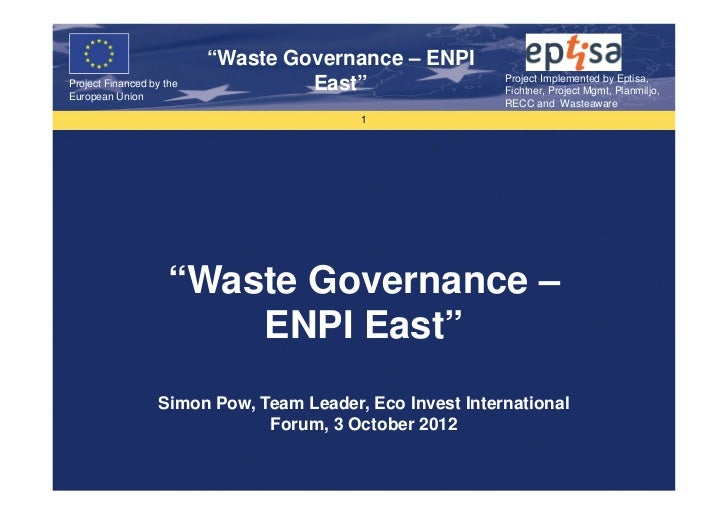 """""""Waste Governance – ENPI                                                          Project Implemented by Eptisa,Project Fi..."""
