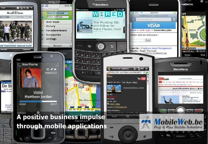 A positive business impulsethrough mobile applications<br />