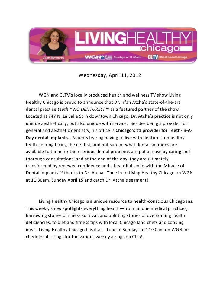 Wednesday, April 11, 2012       WGN and CLTV's locally produced health and wellness TV show LivingHealthy Chicago is proud...