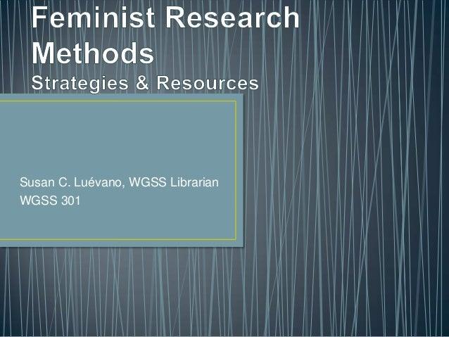 Susan C. Luévano, WGSS Librarian WGSS 301