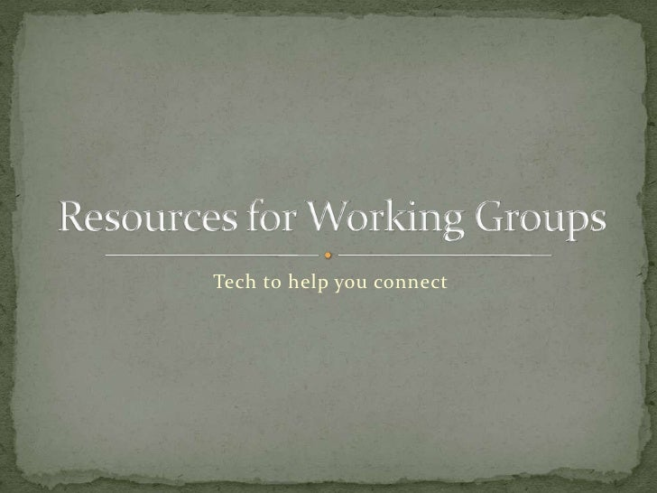 Resources for Working Groups