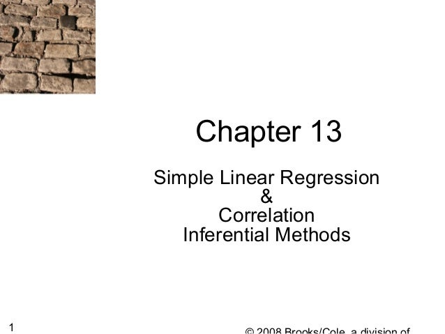 1 Chapter 13 Simple Linear Regression & Correlation Inferential Methods