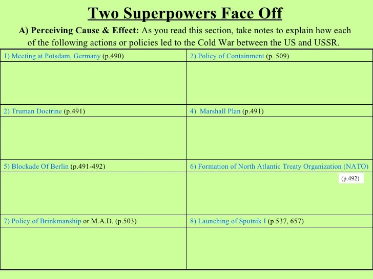 Two Superpowers Face Off    A) Perceiving Cause & Effect: As you read this section, take notes to explain how each      of...