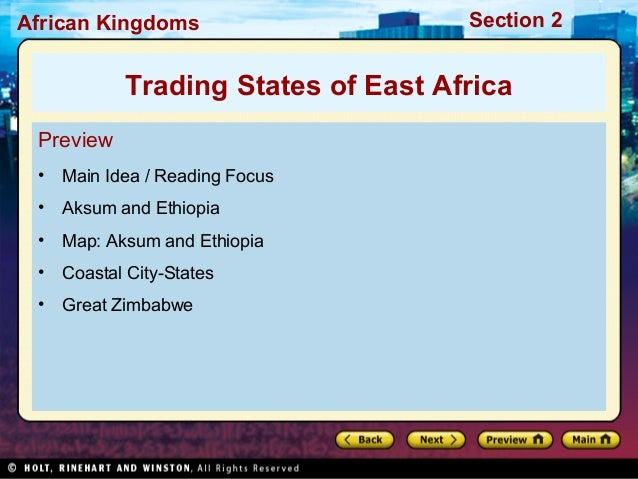 African Kingdoms  Section 2  Trading States of East Africa Preview •  Main Idea / Reading Focus  •  Aksum and Ethiopia  • ...