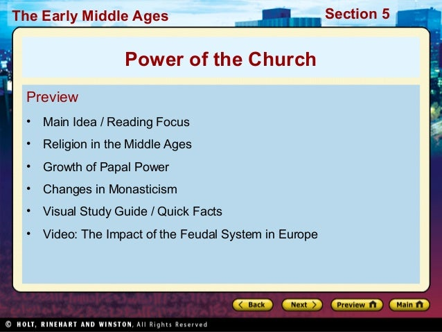 The Early Middle Ages  Power of the Church Preview •  Main Idea / Reading Focus  •  Religion in the Middle Ages  •  Growth...