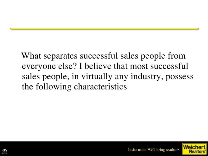 <ul><li>What separates successful sales people from everyone else? I believe that most successful sales people, in virtual...