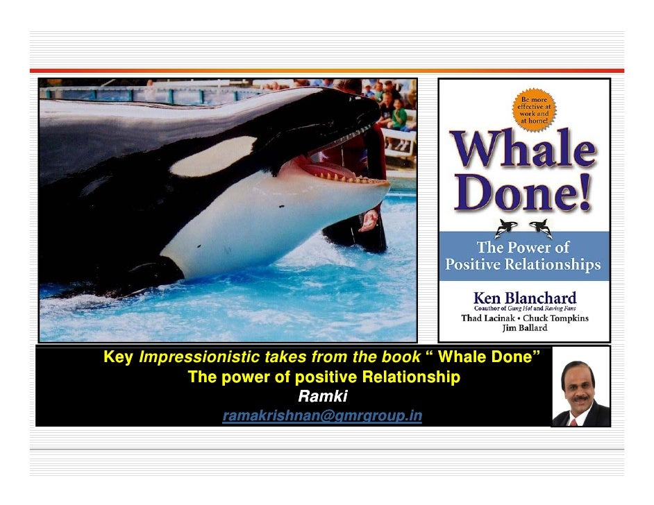 whale done the power of positive relationship