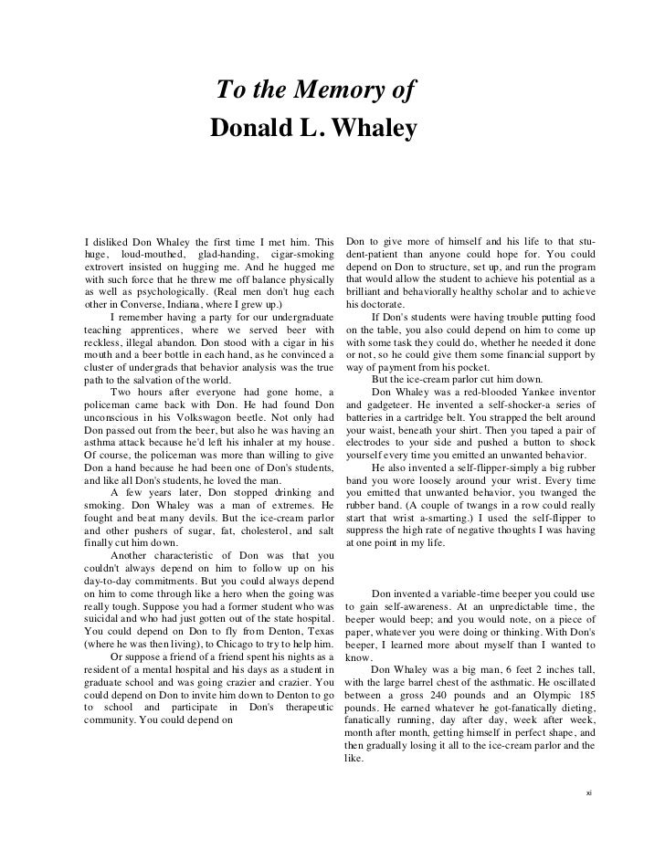 To the Memory of                              Donald L. WhaleyI disliked Don Whaley the first time I met him. This        ...