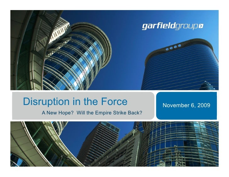 Disruption in the Force                               November 6, 2009               A New Hope? Will the Empire Strike Ba...