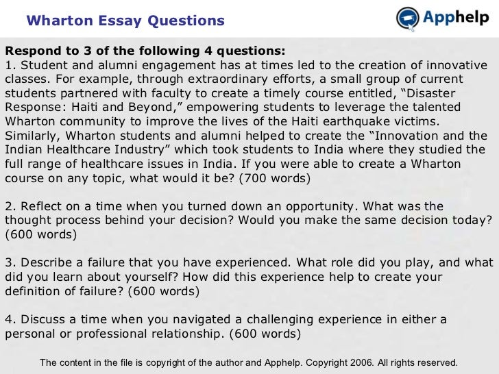 Wharton Essay Questions The content in the file is copyright of the author and Apphelp. Copyright 2006. All rights reserve...