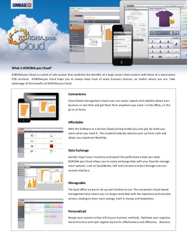 What is KORONA.pos Cloud? KORONA.pos Cloud is a point of sale system that combines the benefits of a large server-client s...