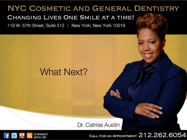 What next (new york cosmetic dentist 10019)