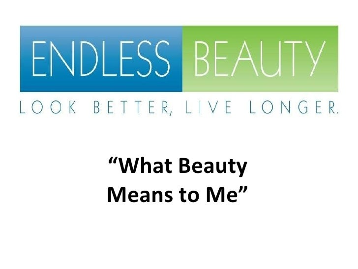 What  Beauty  Means To  Me