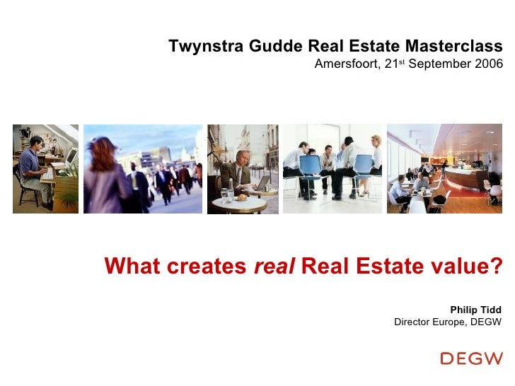What creates real Real Estate value?