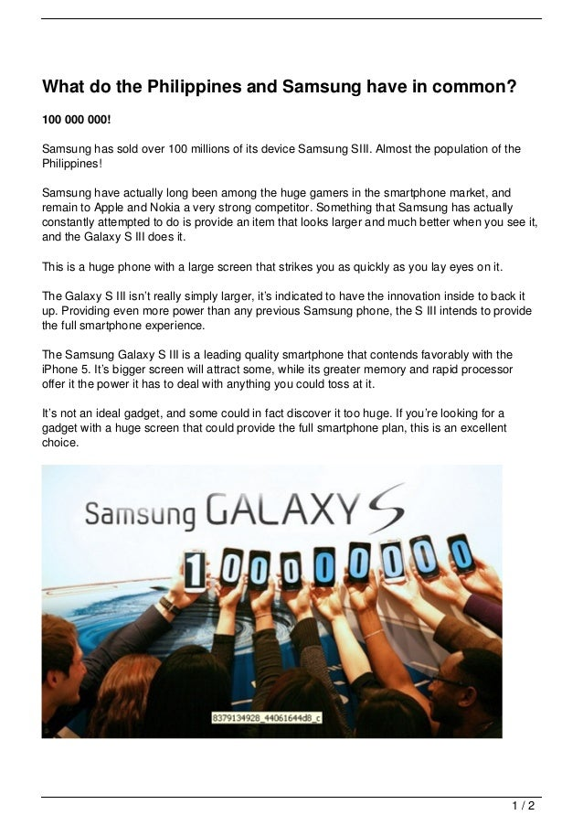 What do the Philippines and Samsung have in common?100 000 000!Samsung has sold over 100 millions of its device Samsung SI...