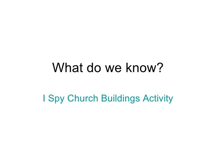 What do we know? I Spy Church Buildings Activity
