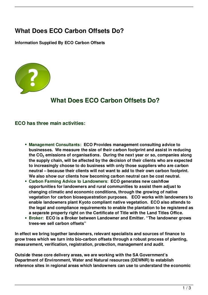 What Does ECO Carbon Offsets Do?Information Supplied By ECO Carbon Offsets                 What Does ECO Carbon Offsets Do...