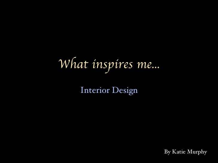 what inspires me