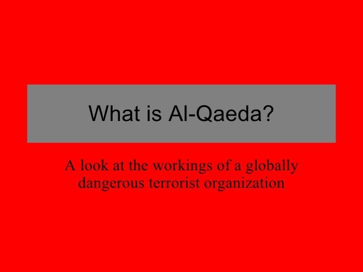 What Is Al Qaeda
