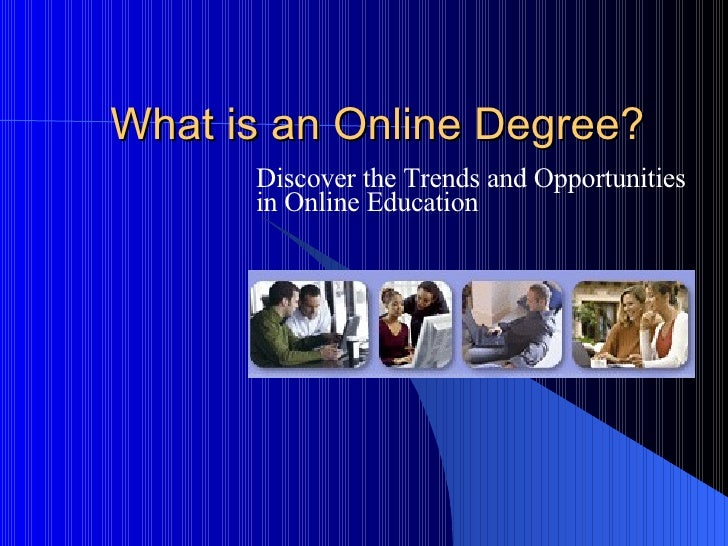What Is An Online Degree