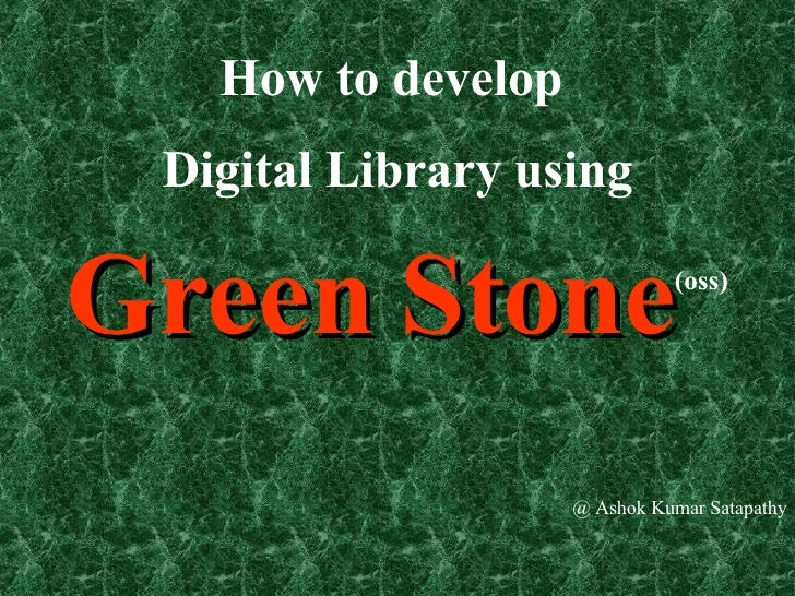 What is Greenstone Digital Library and Tips for Development
