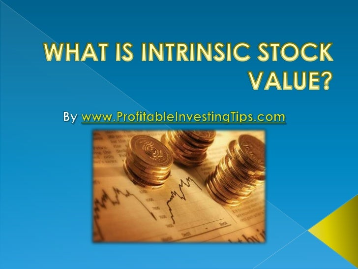 What is Intrinsic Stock Value