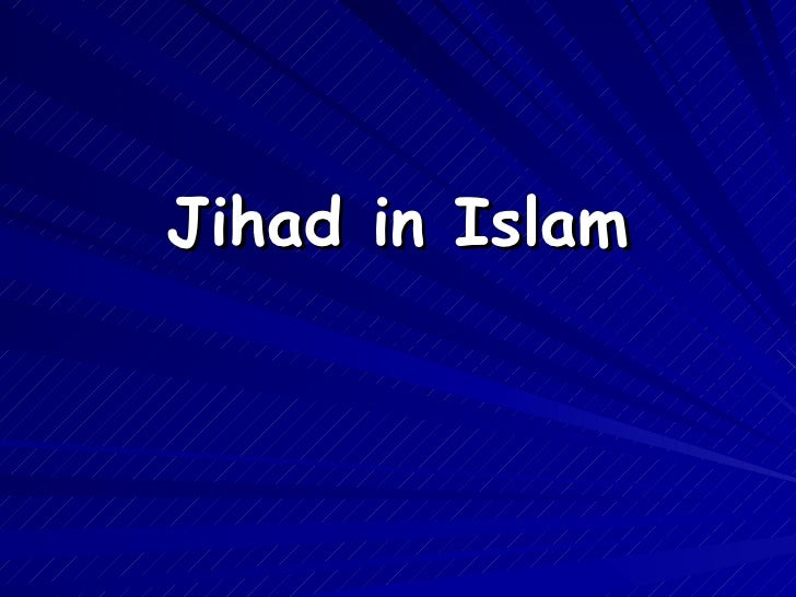 What is Jihad?