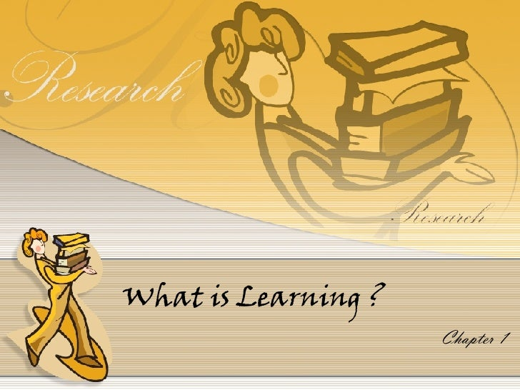 What is Learning ? Chapter 1
