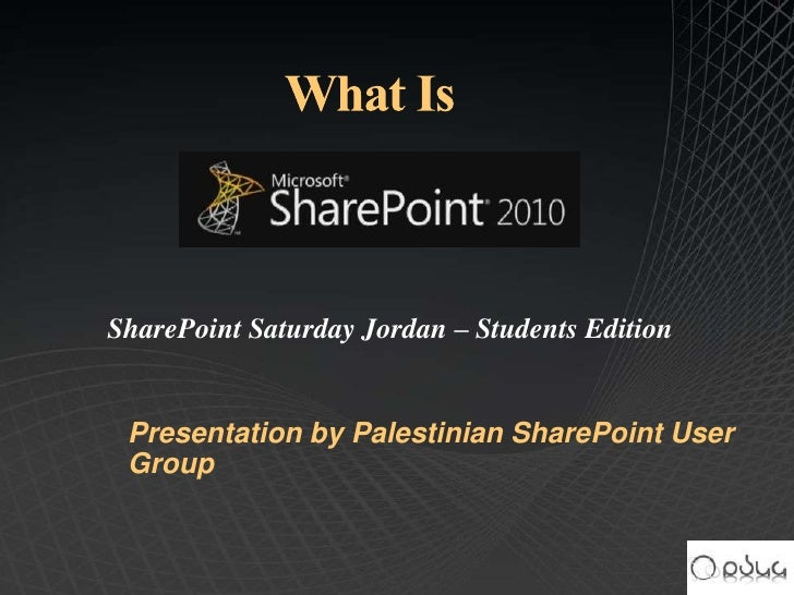 SharePoint Saturday Jordan – Students Edition Presentation by Palestinian SharePoint User Group