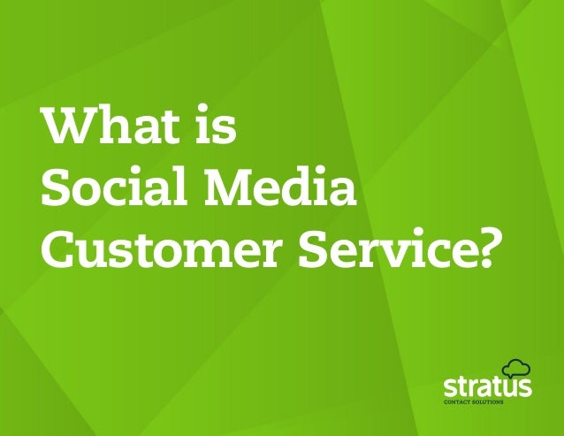 What isSocial MediaCustomer Service?