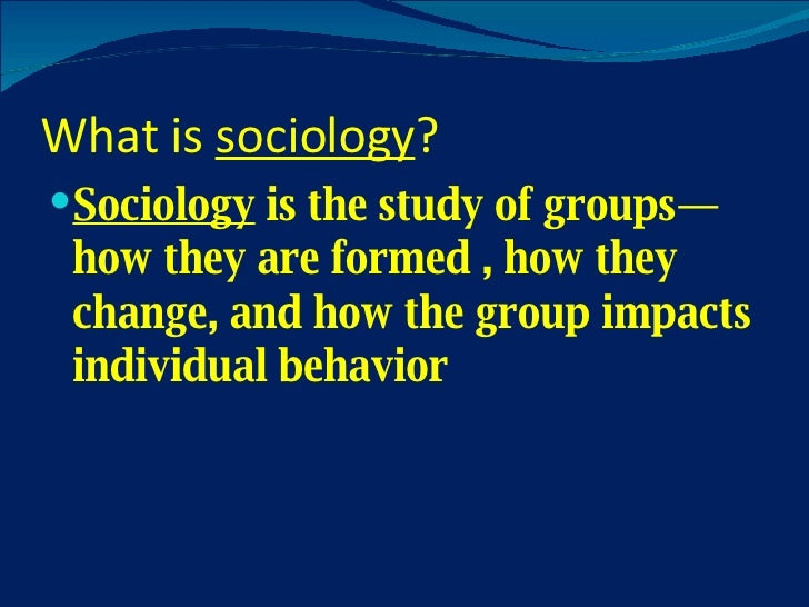 What is the point of sociology?