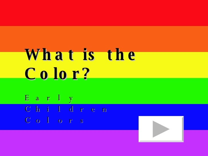 What is the Color? Early Children Colors