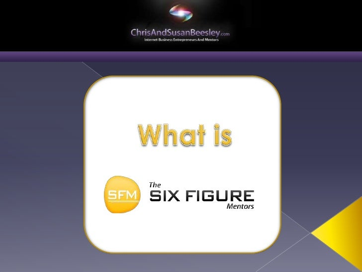 What  Is  The  Six Figure Mentors