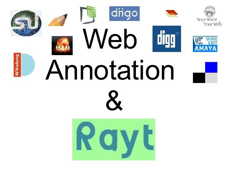 Web  Annotation  &