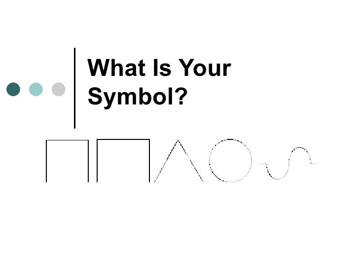 your symbol defines your personality