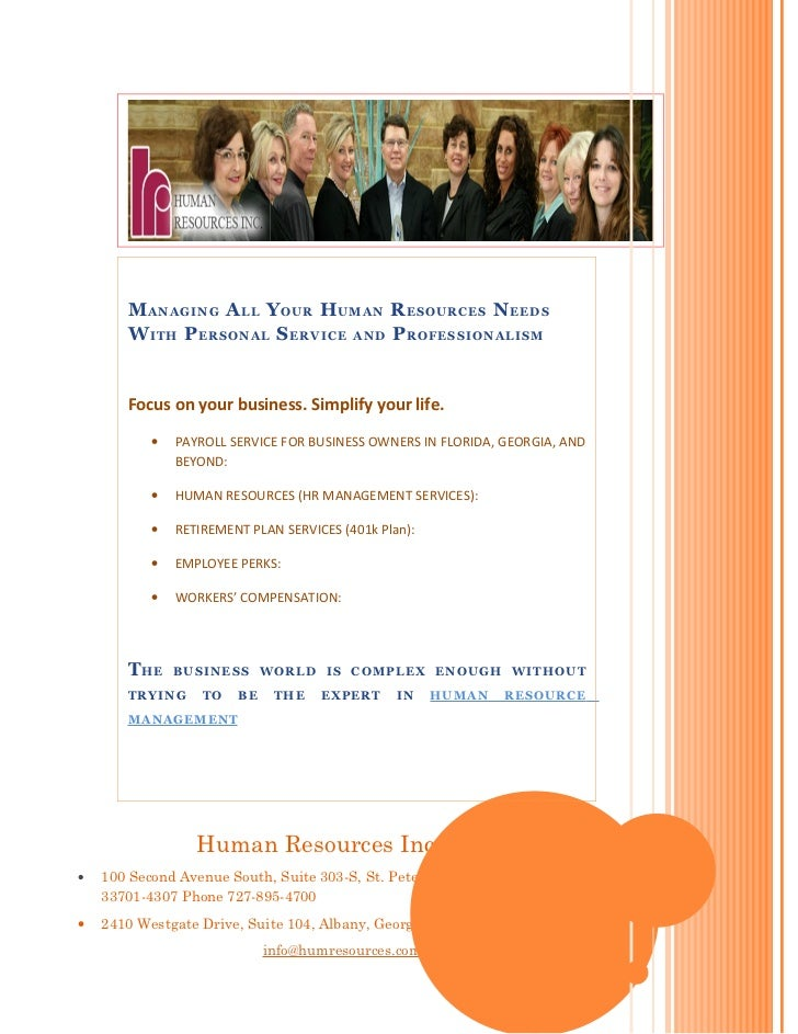 MANAGING ALL YOUR HUMAN RESOURCES NEEDS       WITH PERSONAL SERVICE AND PROFESSIONALISM       Focus on your business. Simp...