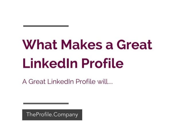 what makes good profile linked