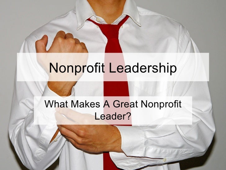 What Makes A Great Nonprofit Leader?