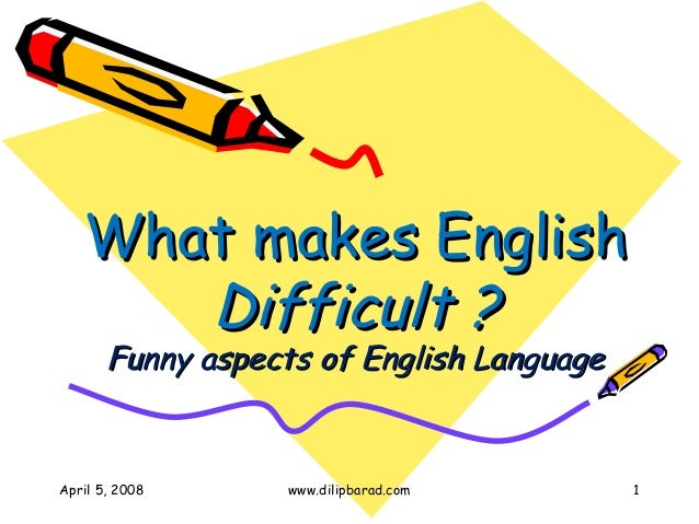 What makes-english-difficult-1230657071424212-1 (2)