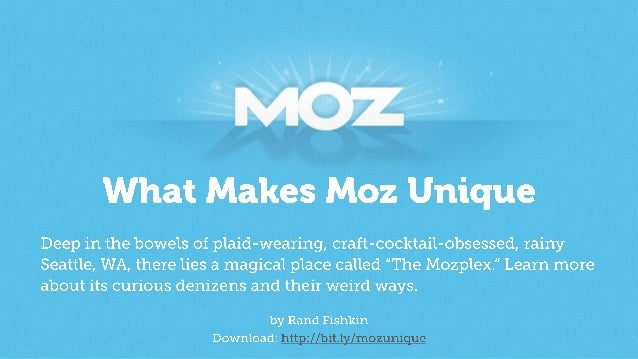 What Makes Moz Unique