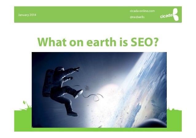 What on-earth-is-seo-in-2014
