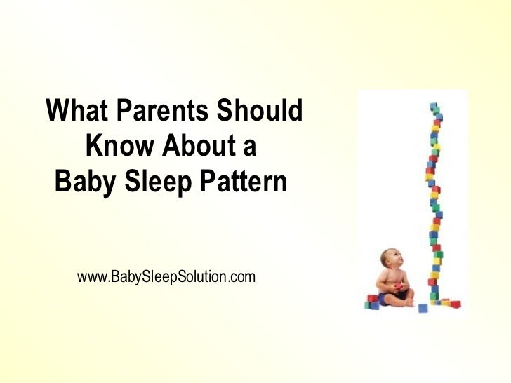 What Parents Should Know About a Baby Sleep Pattern