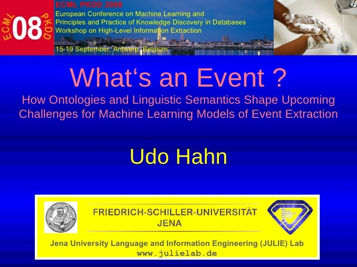 What's an Event ? How Ontologies and Linguistic Semantics  Shape Upcoming Challenges for Machine Learning Models of Even...