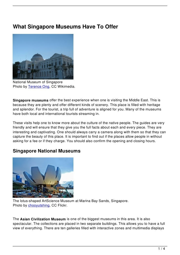 What Singapore Museums Have To OfferNational Museum of SingaporePhoto by Terence Ong, CC Wikimedia.Singapore museums offer...