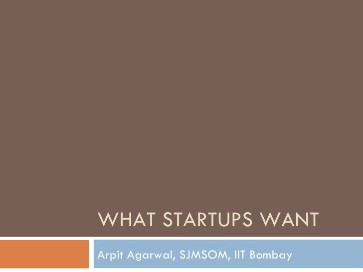What Startups Want