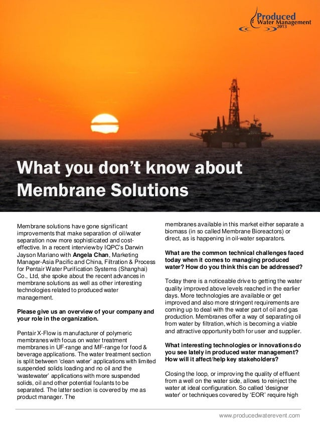 What you don't know about Membrane Solutions Membrane solutions have gone significant improvements that make separation of...
