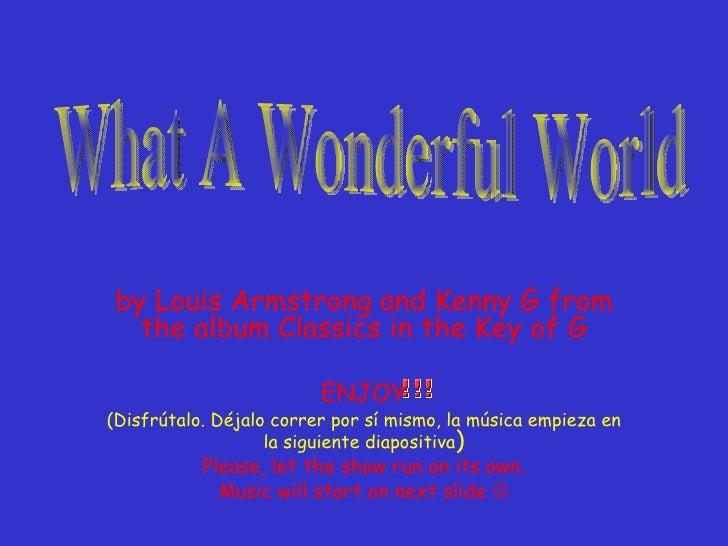 Whata Wonderful World G