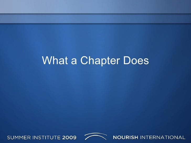 What A Chapter Does