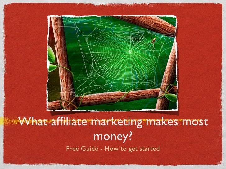 What Affiliate Marketing Programs Makes Most Money?