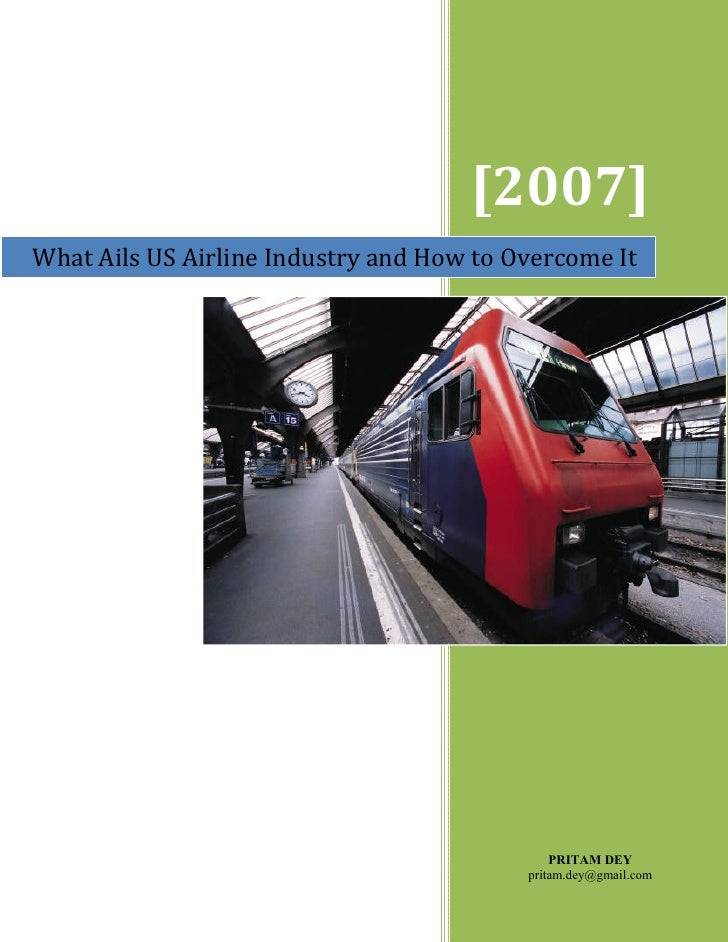 [2007] What Ails US Airline Industry and How to Overcome It                                                   PRITAM DEY  ...